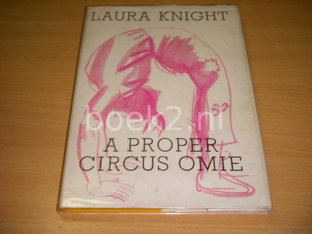 DAME LAURA KNIGHT - A Proper Circus Come