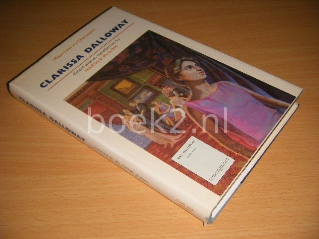 HAROLD BLOOM (ED.) - Clarissa Dalloway