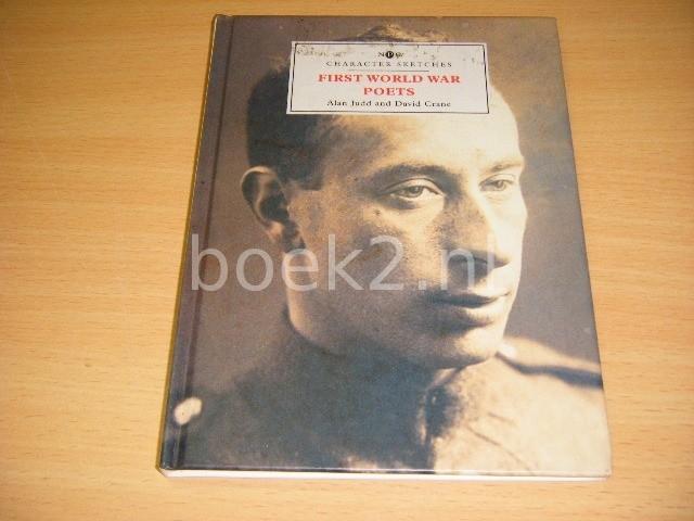 ALAN JUDD; DAVID CRANE - First World War Poets Character Sketches