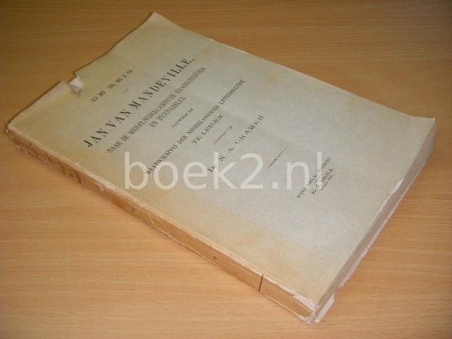 DR. N.A. CRAMER - De reis van Jan van Mandeville Naar de Middelnederlandsche handschriften en incunabelen vanwege de Maatschappij der Nederlandsche letterkunde te Leiden