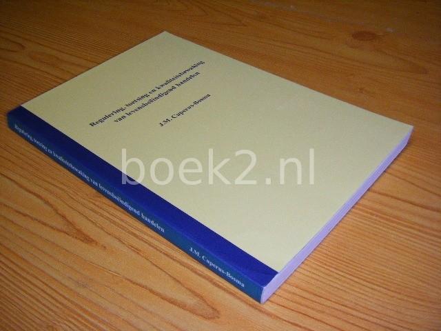 J.M. CUPERUS-BOSMA - Regulering, toetsing en kwaliteitsbewaking van levensbeeindigend handelen [Proefschrift]