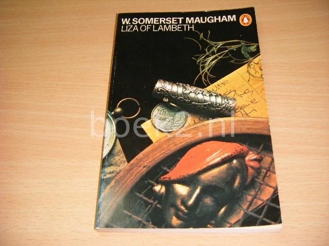W. SOMERSET MAUGHAM - Liza of Lambeth