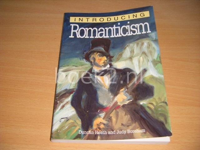 DUNCAN HEATH - Introducing Romanticism