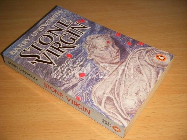 BARRY UNSWORTH - Stone Virgin