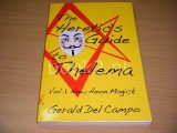 The Heretic's Guide to Thelema Volume 1