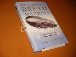 Dr. Eckener`s Dream Machine