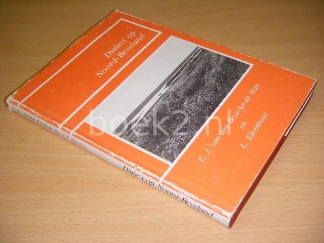E.J. VAN DEN BROECKE-DE MAN EN L. EIKENHOUT (SAMENSTELLING) - Dialect op Noord-Beveland