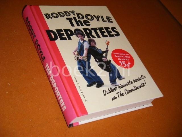 DOYLE, RODDY. - The Deportees en andere Verhalen.