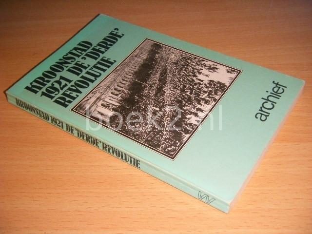 JAAP KLOOSTERMAN (REDACTIE) - Kroonstad 1921, De 'derde' revolutie