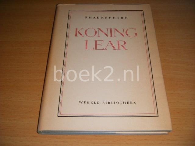 WILLIAM SHAKESPEARE - Koning Lear