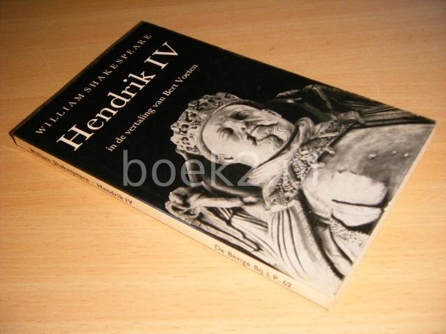 WILLIAM SHAKESPEARE - Hendrik IV