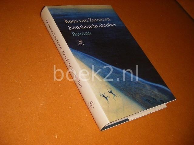 KOOS VAN ZOMEREN - Een deur in oktober roman