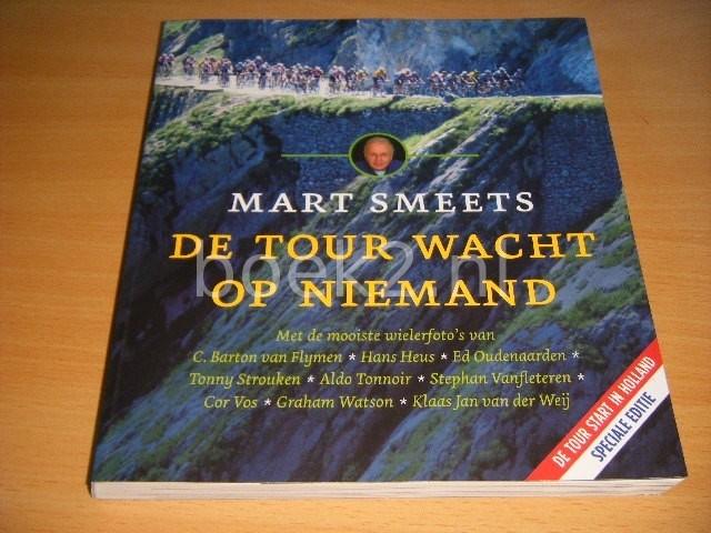MART SMEETS - De Tour wacht op niemand