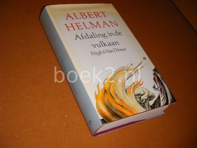HEMAN, ALBERT. - Afdaling in de Vulkaan. Roman.