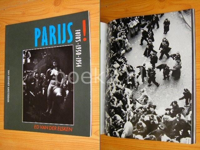 ED VAN DER ELSKEN - Parijs! - Foto's 1950-1954