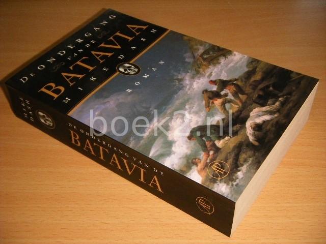 MIKE DASH - De ondergang van de Batavia