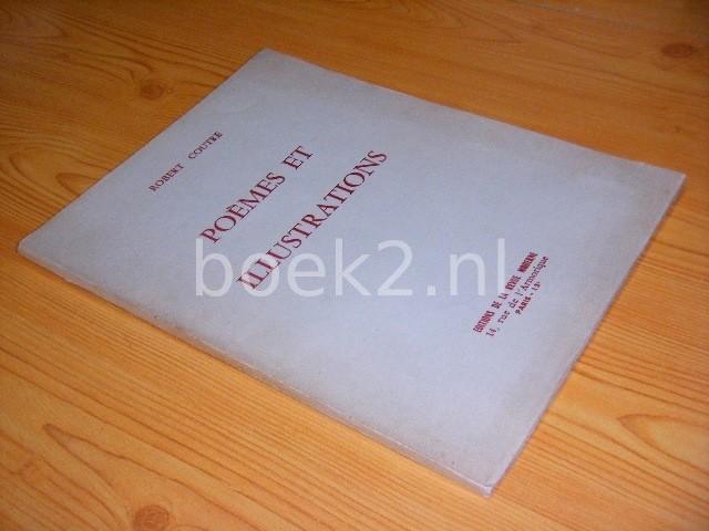 ROBERT COUTRE (INTRODUCTION: ALBERT CHAPERON) - Poemes et illustrations [gesigneerd - signed]