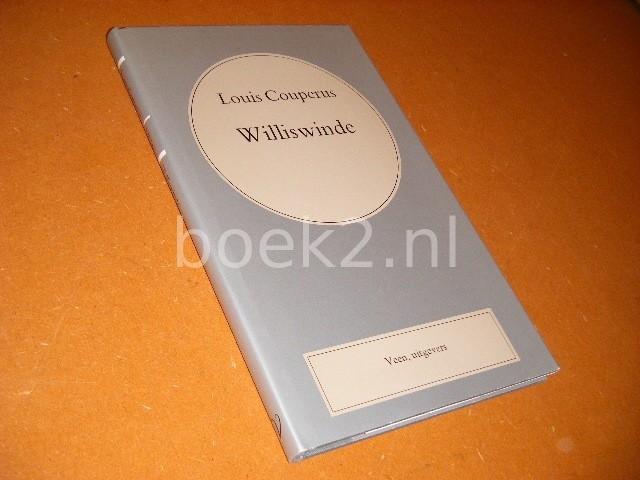 COUPERUS, LOUIS. - Williswinde. [Volledige Werken Louis Couperus nr. 10]