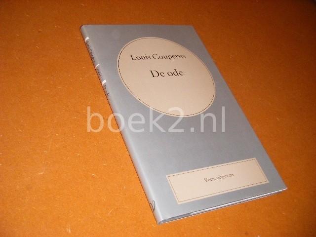 LOUIS COUPERUS. - De ode. [Volledige Werken Louis Couperus nr. 40]