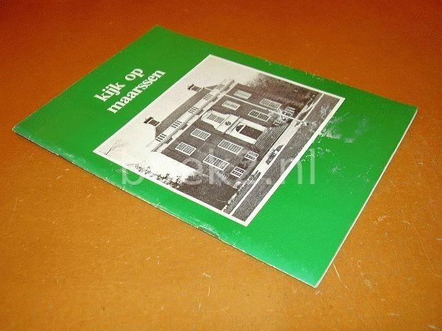 REDACTIE - Kijk op Maarssen, contactblad tussen gemeentebestuur en inwoners [negende jaargang nr. 1]