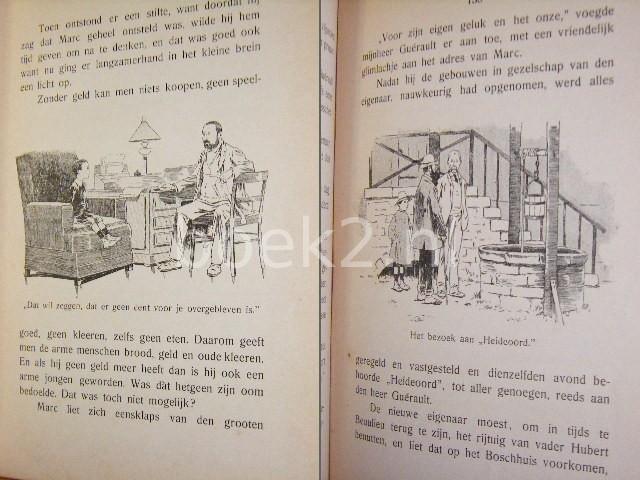 L. VAN DER MEER (NAAR HET FRANS VAN P. FICY) - Marc en zijn oom [Ons Genoegen, Bibliotheek voor Jongens en Meisjes. Serie A Jongensboeken Deel 2]