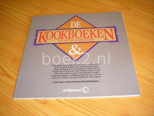 CRAMWINCKEL, BOB, EN ANDEREN - De kookboeken top 100 van de Bijenkorf
