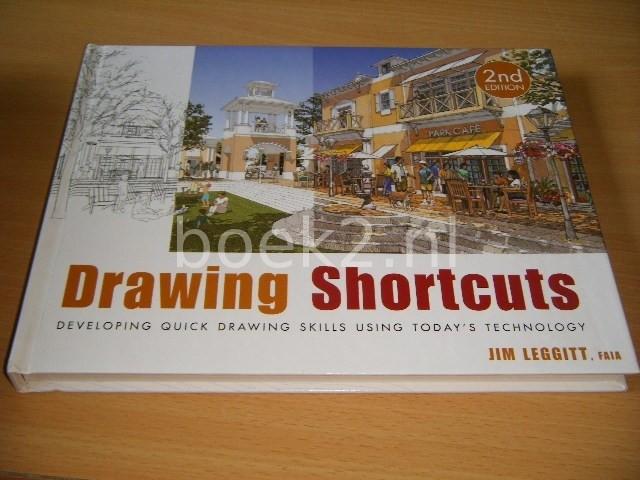 JIM LEGGITT - Drawing Shortcuts Developing Quick Drawing Skills Using Today's Technology