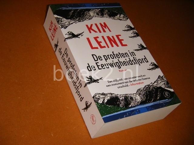LEINE, KIM. - De Profeten in de Eeuwigheidsfjord Roman.
