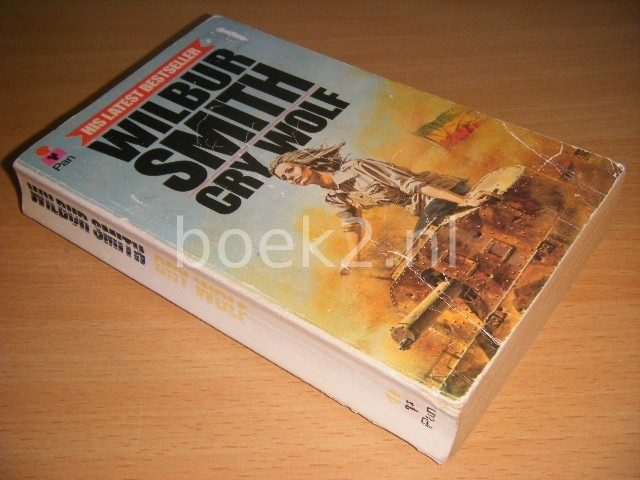 WILBUR SMITH - Cry Wolf