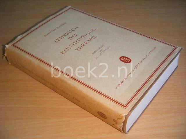 DR. MED. BERNHARD ASCHNER - Lehrbuch der Konstitutionstherapie