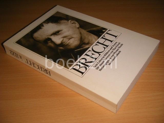 WERNER HECHT - Brecht Sein Leben in Bildern und Texten
