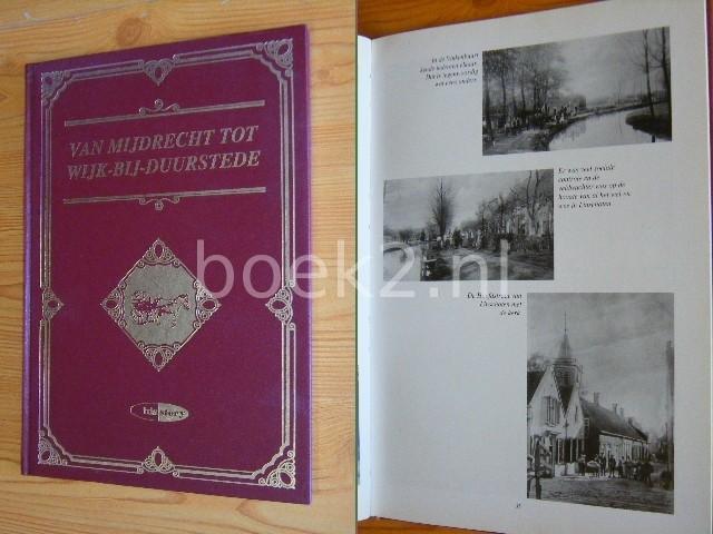 - Van Mijdrecht tot Wijk-bij-Duurstede Herinneringen aan de provincie Utrecht