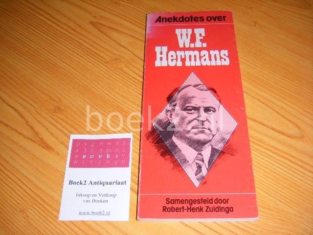 ZUIDINGA, ROBERT-JAN (SAMENSTELLING) - Anekdotes over W.F. Hermans
