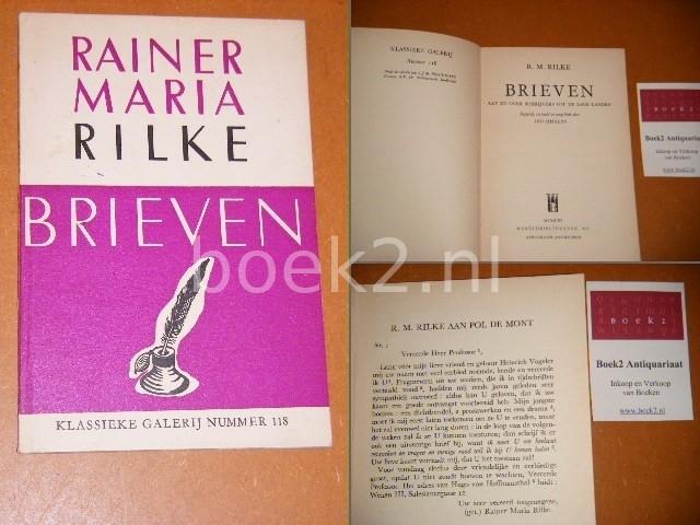RILKE, RAINER MARIA. - Brieven. [Klassieke Galerij nummer 118] Aan en over schrijvers uit de Lage Landen.