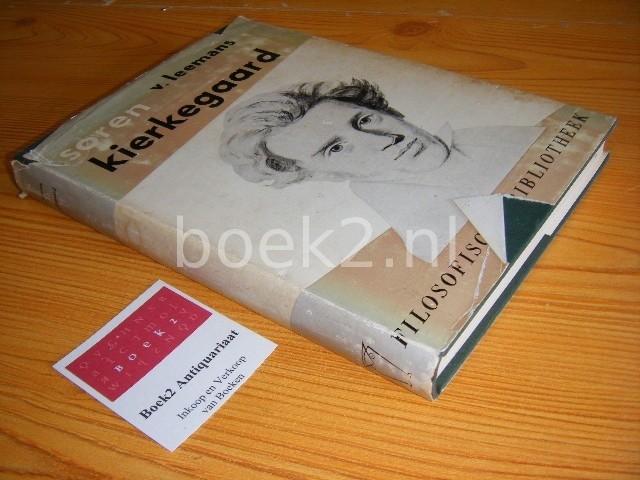 LEEMANS, V. - Soren Kierkegaard [Filosofische Bibliotheek]