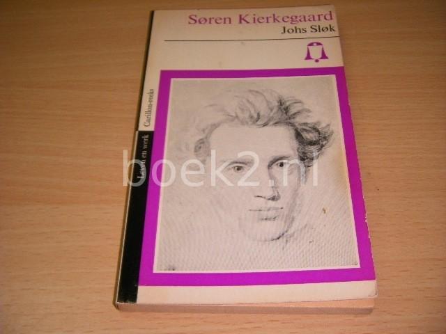JOHS SLOK - Soren Kierkegaard