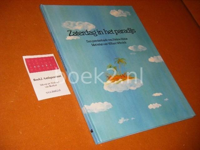 HELME HEINE, WILLEM ANDRIES WILMINK (TEKST) - Zaterdag in het paradijs een prentenboek van Helme Heine