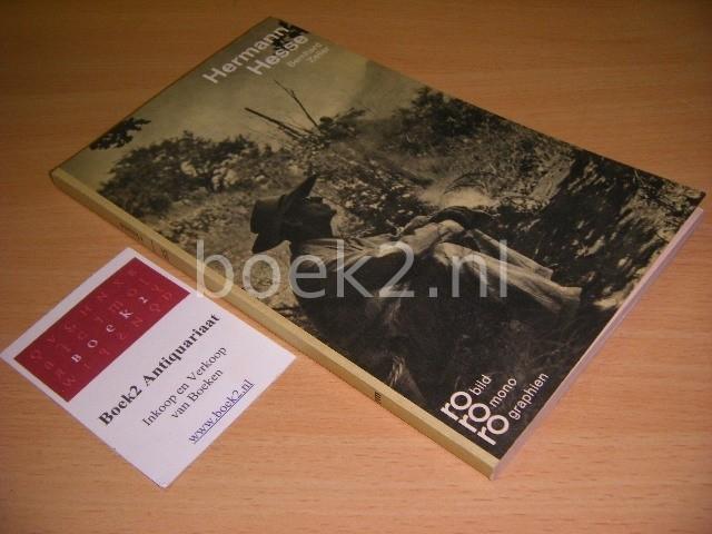 BERNHARD ZELLER - Hermann Hesse in Selbstzeugnissen und Bilddokumenten