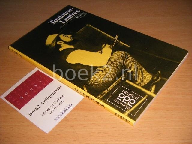 MATTHIAS ARNOLD - Henri de Toulouse-Lautrec Mit Selbstzeugnissen und Bilddokumenten