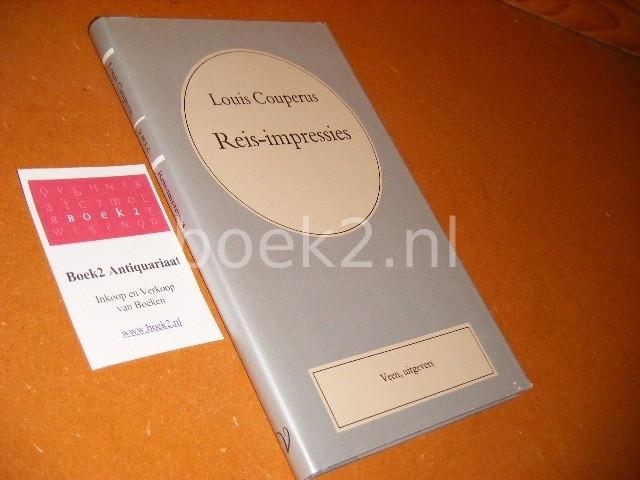 COUPERUS, LOUIS. - Reis-Impressies. [Volledige Werken Louis Couperus deel 8]