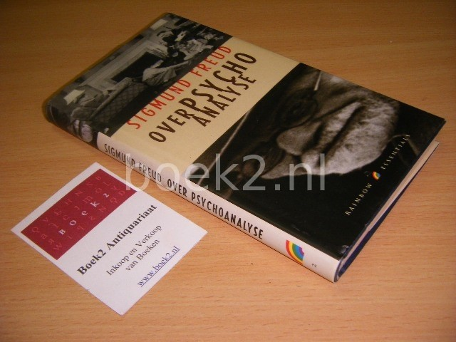 SIGMUND FREUD - Over psychoanalyse