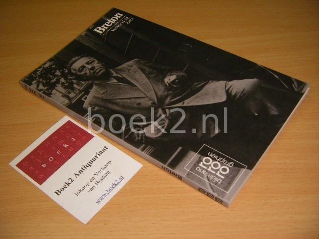 VOLKER ZOTZ - Andre Breton mit Selstzeugnissen und Bilddokumenten
