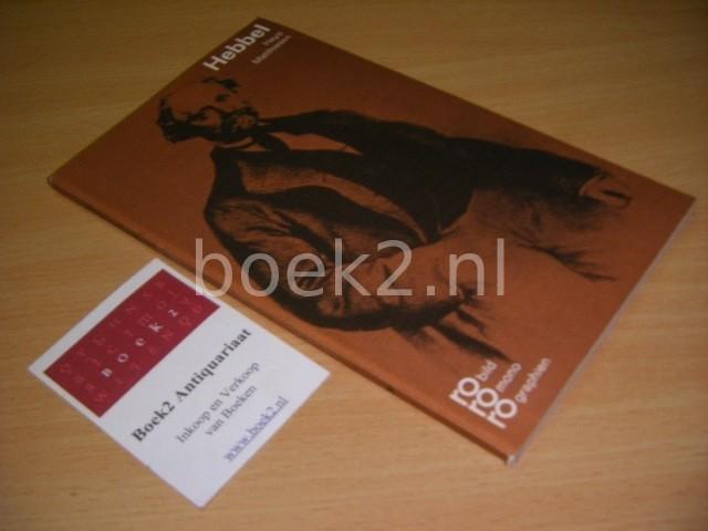 HAYO MATHIESEN - Friedrich Hebbel in Selbstzeugnissen und Bilddokumenten