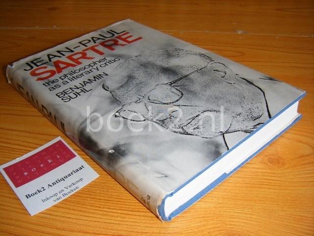 SUHL, BENJAMIN - Jean-Paul Sartre, The philosopher as a literary critic