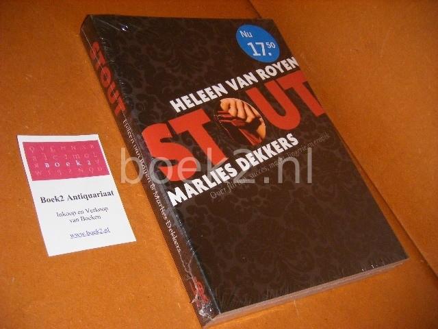 HELEEN VAN ROYEN, MARLIES DEKKERS - Stout over flirten, succes, macht, lingerie en erotiek