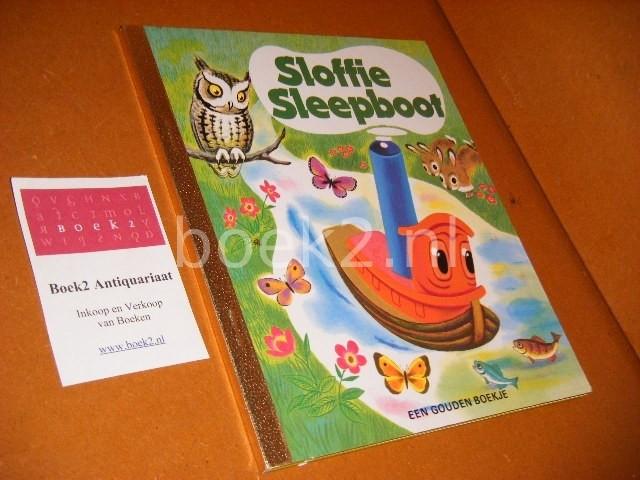 GERTRUDE CRAMPTON - Sloffie Sleepboot. [Een gouden Boekje] en zijn avonturen op de rivier