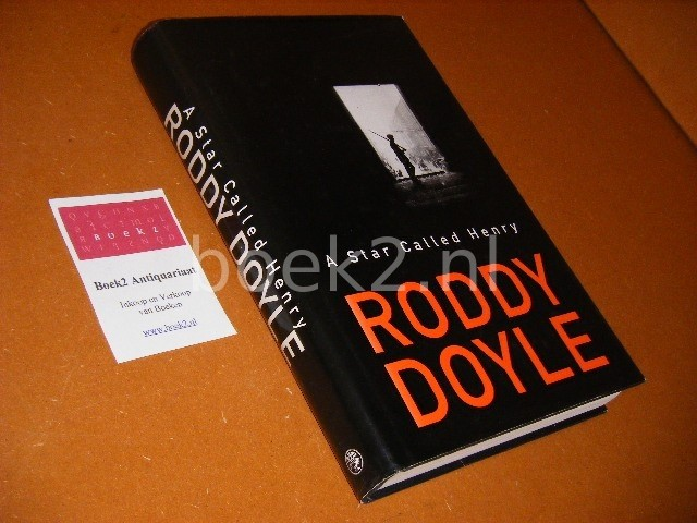 RODDY DOYLE - A star called Henry