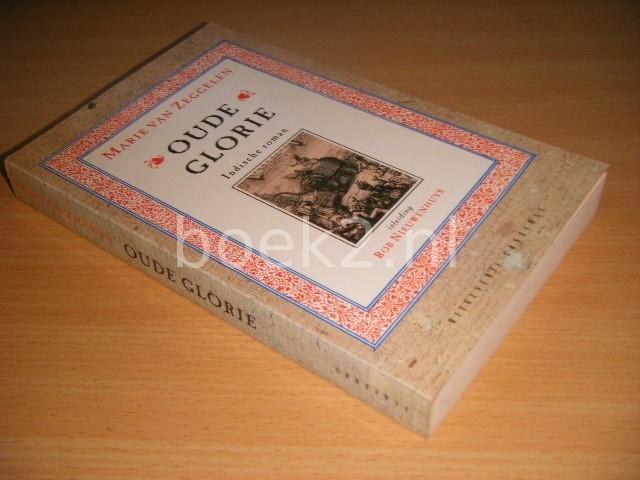MARIE VAN ZEGGELEN - Oude glorie Indische roman