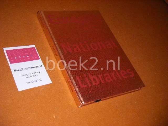 DRIMMELEN, WIM VAN (ED.) - Europe s National Libraries.