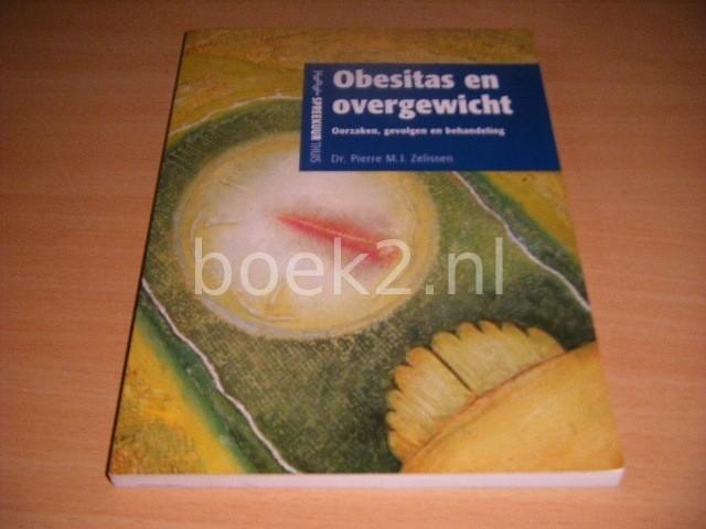 DR. PIERRE M.J. ZELISSEN - Obesitas en overgewicht